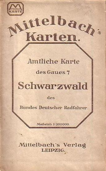 Mittelbach 's Karten. - Schwarzwald. - Amtliche Karte des Gau VII (7): Schwarzwald, Südbaden u. Oberelsass des Bundes Deutscher Radfahrer.