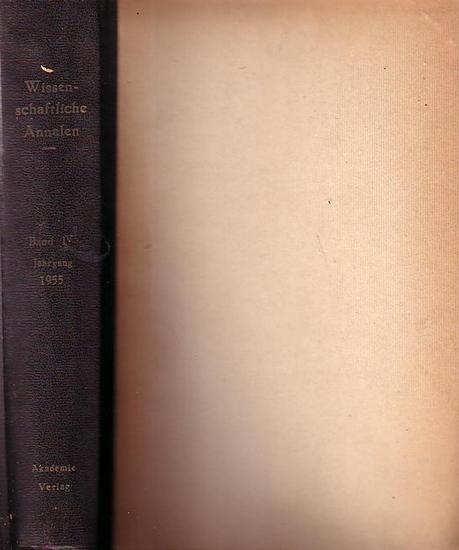 Wittbrodt, Hans u.a. (Hrsg.) Wissenschaftliche Annalen : Zur Verbreitung neuer Forschungsergebnisse im Auftrag der Deutschen Akademie der Wissenschaften zu Berlin hrsg. 4. Jahrgang 1955. 812 Hefte)