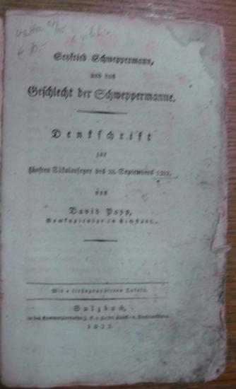 Schweppermann - Popp, David: Seyfried Schweppermann, und das Geschlecht der Schweppermanne. Denkschrift zur fünften Säkularfeyer des 28. Septembers 1322.