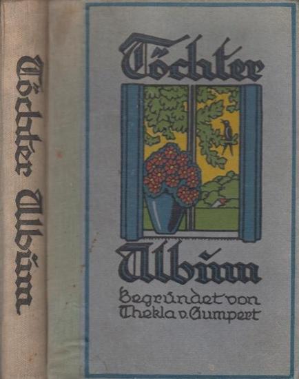 Siebe, Josephine (Hrsg.): Töchter Album. Begründet von Thekla von Gumpert. 69.Band.