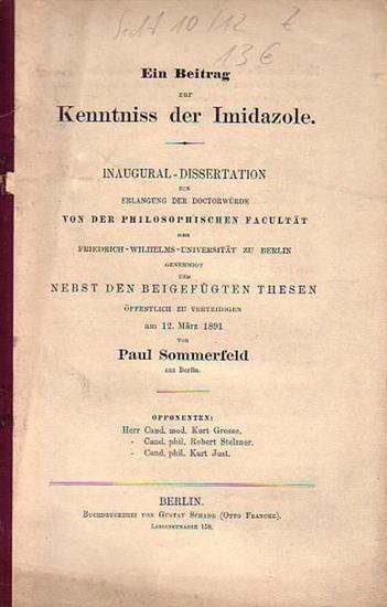 Sommerfeld, Paul: Ein Beitrag zur Kenntnis der Imidazole. Dissertation an der Friedrich-Wilhelms-Universität zu Berlin, 1891.