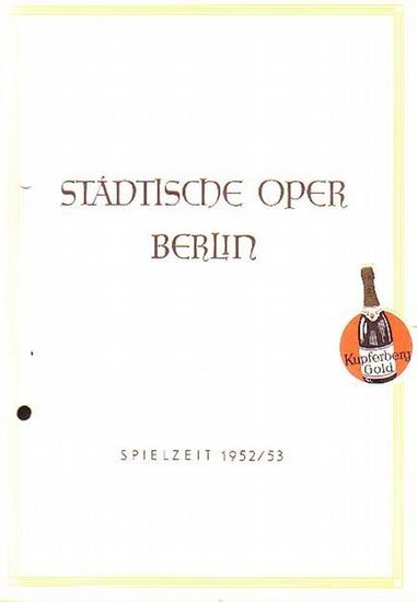 Städtische Oper Berlin - Piave, Francesco Maria / Verdi, Guiseppe Die Macht des Schicksals. Städtische Oper Berlin. Spielzeit: 1952 / 1953
