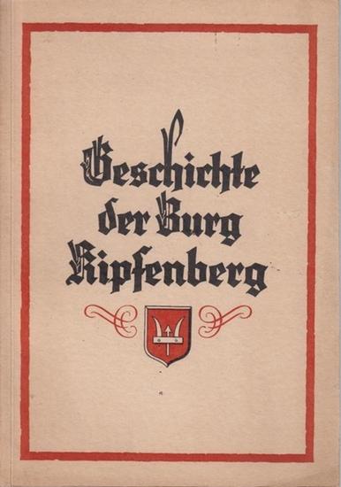 Täschner, Franz: Geschichte der Burg Kipfenberger.