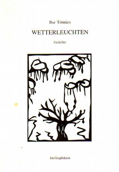 Tönnies, Ilse: Wetterleuchten. Gedichte.