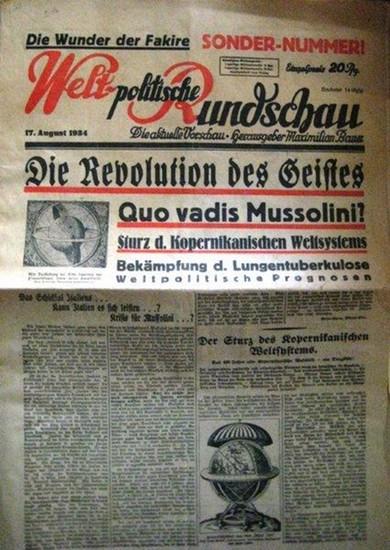 Weltpolitische Rundschau: Welt-politische Rundschau. Die aktuelle Vorschau. Hrsg. Maximilian Bauer. Sonder-Nr. 17. August 1934.