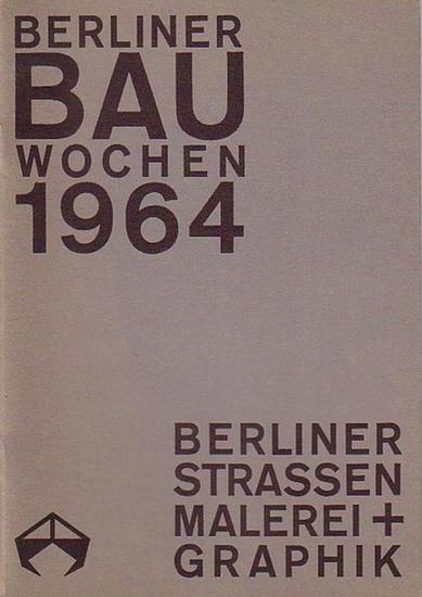 Wirth, Irmgard (Text): Berliner Bau-Wochen 1964: Berliner Strassen. Malerei und Graphik aus zwei Jahrhunderten in Berliner Besitz. Katalog der Ausstellung in der Kongresshalle, Oktober 1964.