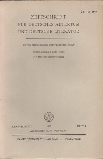 Zeitschrift für Deutsches Altertum und Deutsche Literatur - Schwietering, Prof. Dr. Julius (Hrsg.), Dittrich, Marie - Luise (Mitwirk.). - Werner Schröder / Laurits Saltveit / Max Huldi / Günther Jungbluth (Autoren): Zeitschrift für Deutsches Altertum u...