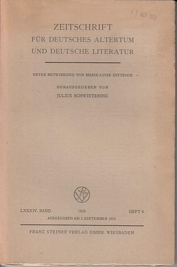 Zeitschrift für Deutsches Altertum und Deutsche Literatur - Schwietering, Prof. Dr. Julius (Hrsg.), Dittrich, Marie - Luise (Mitwirk.). - Hans Walther / Marie-Luise Dittrich / Werner Wolf (Autoren): Zeitschrift für Deutsches Altertum und Deutsche Liter...