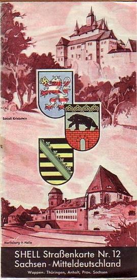 Sachsen. - Shell Straßenkarte Nr.12: Sachsen - Mitteldeutschland. Maßstab 1:470 000.