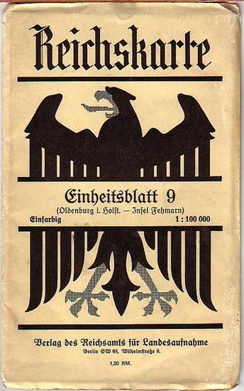 Oldenburg. - Reichskarte Einheitsblatt 9: Oldenburg in Holstein, Insel Fehmarn. Zusammendruck aus der Karte des Deutschen Reiches, 1934. Maßstab 1 : 100 000.