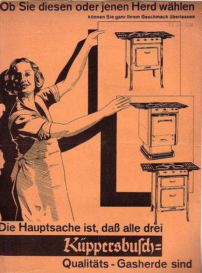 Küppersbusch, F. & Söhne Akt.-Ges., Gelsenkirchen. - Konvolut mit Werbematerialien der Firma F. Küppersbusch & Söhne Akt.-Ges., Gelsenkirchen. Gegründet 1875.