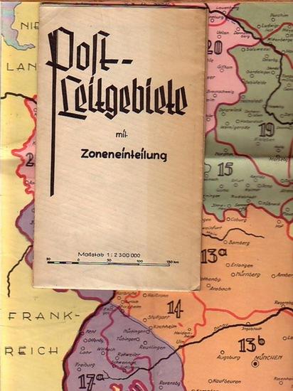 Deutsche Post. - Post - Leitgebiete mit Zoneneinteilung. Maßstab 1 : 2 300 000.