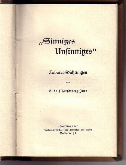 Hirschberg-Jura, Rudolf (1867-1943): Sinniges Unsinniges. Cabaret-Dichtungen.