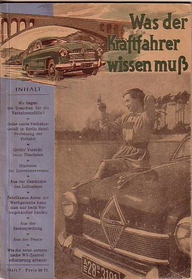 Schütz, Hermann (Herausgeber): Was der Kraftfahrer wissen muß. Heft 7.