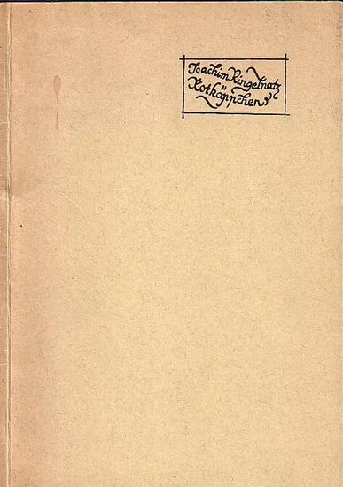 Ringelnatz, Joachim: Kuttel Daddeldu erzählt seinen Kindern das Märchen vom Rotkäppchen und zeichnet ihnen sogar was dazu. Für Verehrer und Freunde des Dichters wurde dieser Faksimiledruck im Sommer 1961 hergestellt.