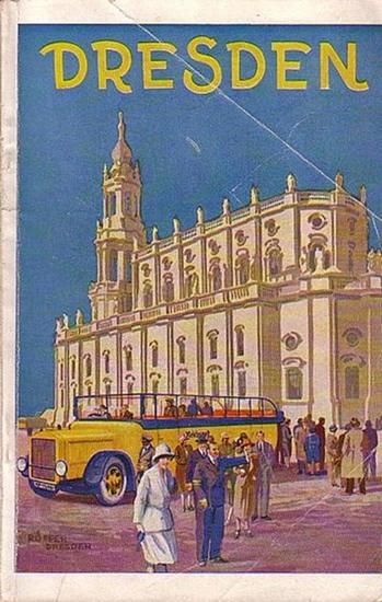 Dresden. - Im Postkraftwagen durch Dresden und das schöne Sachsen. Sightseeing Circular Tours… Herausgeber: Oberpostdirektion Dresden.