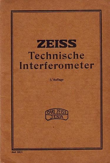 Zeiss Jena. - Carl Zeiss Jena: Katalog: Technische Interferometer. Druckschrift Meß 320/V.