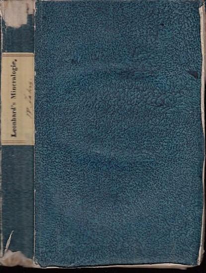 Leonhard, Carl Caesar (1779-1862, Herausgeber). - Hoff / Johann Georg Schneider / Selb / Hausmann/ Schlottheim: Taschenbuch für die gesammte Mineralogie, mit Hinsicht auf die neuesten Entdeckungen. Vierter ( 4. ) Jahrgang. Mit Vorwort. Inhalt: Abhandlu...
