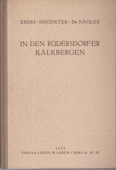 Rüdersdorf. - Ebers, Fritz ; Heinzpeter, Georg ; Nägler, Kurt: In den Rüdersdorfer Kalkbergen.