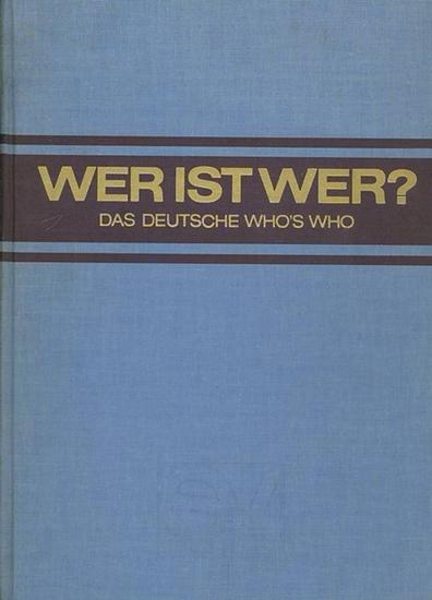 Habel, Walter (Hrsg.): Wer ist wer? Das deutsche Who´s who - The German Who´s who - Le Who´s who Allemand. XVIII. Ausgabe 1974 / 1975 von Degeners Wer ist´s? Bundesrepublik Deutschland und West-Berlin.
