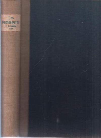Buchgewerbe, Das. - Hempel, Paul (Schriftl.): Das Buchgewerbe : Fachzeitschrift für das gesamte Grafische Gewerbe und seine Lieferindustrien. 2. Jahrgang 1947 komplett mit den Heften 1 - 12.