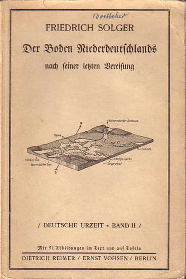 Solger, F.: Der Boden Niederdeutschlands nach seiner letzten Vereisung. (= Deutsche Urzeit, Band II). UND Die Nuthe-Notte-Niederung UND Die Rüdersdorfer Gesteine und ihre Entstehungszeit. 3 Teile.