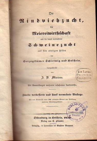 Martens, J. D.: Die Rindviehzucht, die Meiereiwirthschaft und die damit verbundene Schweinezucht auf den adeligen Höfen der Herzogthümer Schleswig und Holstein. Mit Anmerkungen mehrerer erfahrener Landwirthe.