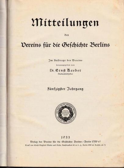 Mitteilungen des Vereins für die Geschichte Berlins - Martin, Hans / Kaeber, Dr. Ernst (Hrsg.): Mitteilungen des Vereins für die Geschichte Berlins. 50. Jahrgang 1933 und 51. Jahrgang 1934, jeweils komplett mit 12 Heften.