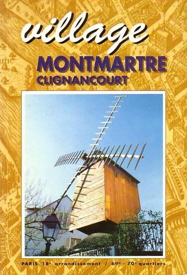 Groetschel, Yves: village. Montmartre - Clignancourt.