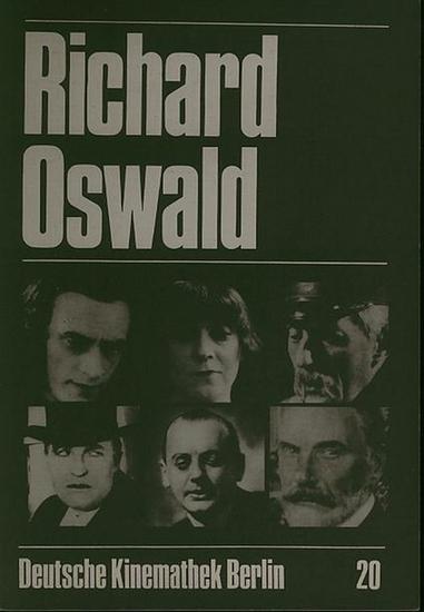 Oswald, Richard. - Walter Kaul, Robert G. Scheuer (Red.): Richard Oswald.