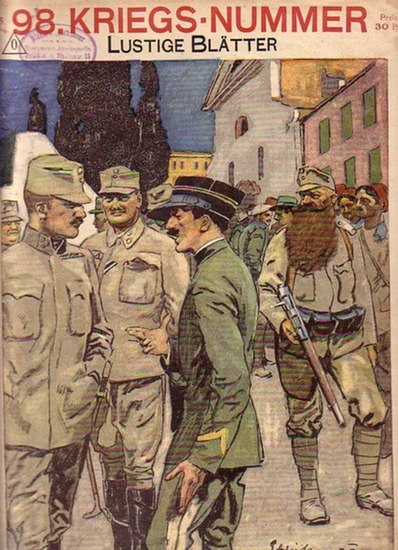 Lustige Blätter. - Rudolf Presber u.a. (Schriftleitung): Lustige Blätter. 98. Kriegsnummer, Jahrgang XXXI, No. 25, 10. Juni 1916.