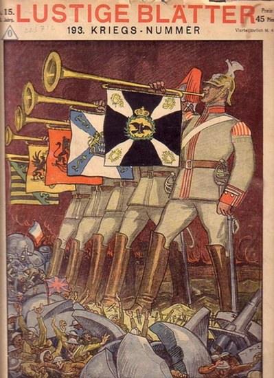 Lustige Blätter. - Gustav Hochstetter (Schriftleitung) Lustige Blätter. 193. Kriegsnummer, Jahrgang XXXIII, No. 15, 28. März 1918.