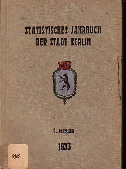 Büchner, Otto: Statistisches Jahrbuch der Stadt Berlin. 9. Jahrgang 1933. Herausgegeben vom Statistischen Amt der Stadt Berlin. Mit Vorwort von Otto Büchner.