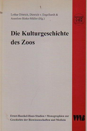 Dittrich, Lothar / Dietrich v. Engelhardt / Annelore Rieke-Müller (Hrsg.): Die Kulturgeschichte des Zoos. (Ernst -Haeckel-Haus-Studien - Monographien zur Geschichte der Biowissenschaften und Medizin, hrsg. von Olaf Breidbach, Band 3).
