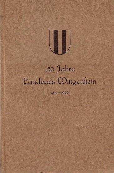 Wittgenstein. - Blätter des Wittgensteiner Heimatvereins e.V.: 150 Jahre Landkreis Wittgenstein 1816-1966.