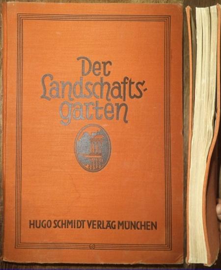 Sckell, Ludwig von. - Hallbaum, Franz: Der Landschaftsgarten. Sein Entstehen und seine Einführung in Deutschland durch Friedrich Ludwig von Sckell 1750-1823.
