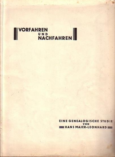 Majer-Leonhard, Hans: Vorfahren und Nachfahren. Eine genealogische Studie. Für die Genealogische Gesellschaft als Manuskript gedruckt.