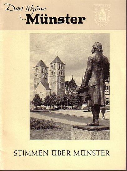 Schöne Münster, Das. - Wilhelm Vernekohl: Stimmen über Münster. Gesammelt von Wilhelm Vernekohl. (= Das schöne Münster. Blätter für Geschichte, Kultur und Verkehr der Provinzialhauptstadt Münster, Neue Folge, Heft 40, 1963). Herausgeber: Städtisches Ve...