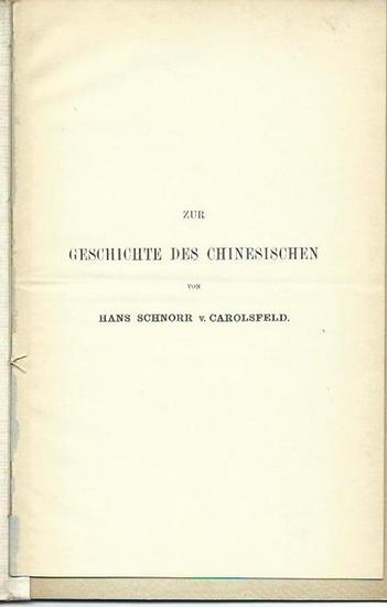 Schnorr v. Carolsfeld, Hans: Zur Wortstellung in den Thai-Sprachen UND Zur Geschichte des Chinesischen. 2 Aufsätze in einem Band.