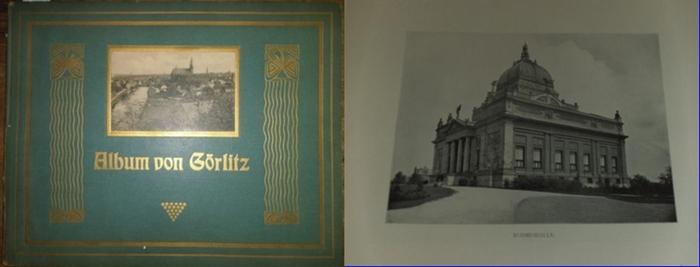 Görlitz. -: Album von Görlitz und dem Riesengebirge. 30 Ansichten nach Momentaufnahmen in Photographiedruck.