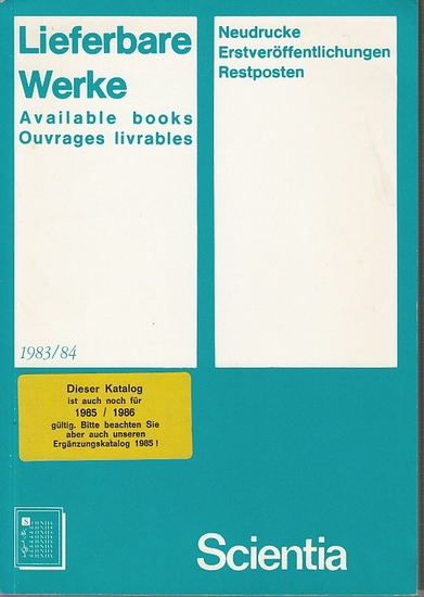 Scientia Verlag (Hrsg.): Lieferbare Werke-Available books-Ouvrages livrables 1983/1984.
