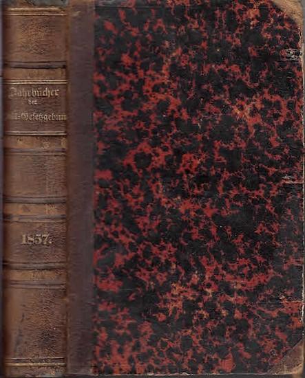 Zoll-Gesetzgebung. - Jahrbücher. - Jahrbücher der Zoll-Gesetzgebung und Verwaltung des deutschen Zoll- und Handelsvereins. Jahrgang 1857.