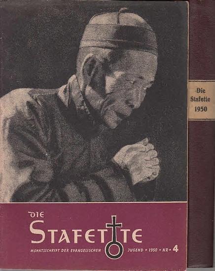 Stafette, Die. - Oswald Hanisch / Herbert Hennersdorf (Red.): Die Stafette : Monatsschrift der Evangelischen Jugend. Jahrgang 1950, kpl. mit den Heften Nr. 1 -12 in einem Band.