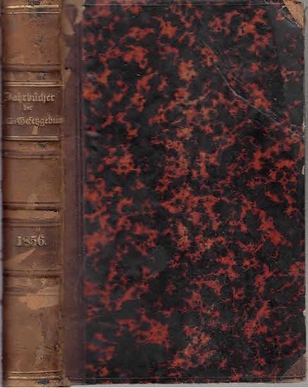 Zoll-Gesetzgebung. - Jahrbücher. - Jahrbücher der Zoll-Gesetzgebung und Verwaltung des deutschen Zoll- und Handelsvereins. Jahrgang 1856.