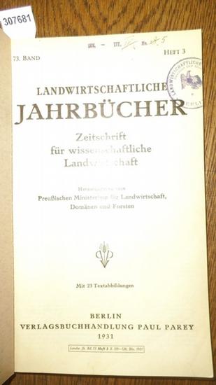 Landwirtschaftliche Jahrbücher. - Preußisches Ministerium für Landwirtschaft, Domänen und Forsten (Hrsg.). - Schleppegrell, Werner / Nostitz, Prof.v. / Kemmer, E./ Waqgner, Heinrich / Beling, R.W./ Berkner, F./ Schlimm, W.: Landwirtschaftliche Jahrbüch...