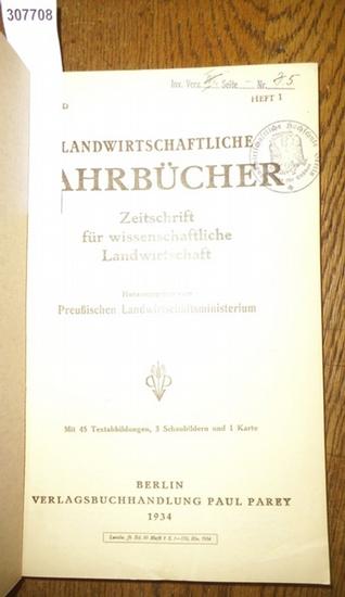 Landwirtschaftliche Jahrbücher. - Preußisches Landwirtschaftsministerium (Hrsg.). - Lehmann, E. / Bader, August / Mittmann, Gertrud / Schnitzler, Ottmar / Freckmann, W. / Brouwer, W./ Gerlach, M./ Henkelmann, Werner / Rheinwald, H.: Landwirtschaftliche...