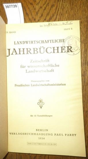 Landwirtschaftliche Jahrbücher. - Preußisches Landwirtschaftsministerium (Hrsg.). - Taubert,Friedrich / Ostermayer,Adolf/ Mitscherlich, Alfred / Sauerland, Walter / Kuhnke,Alfred / Scharrer, K. / Schropp, W./ Bünger, H. / Glet, P.: Landwirtschaftliche ...