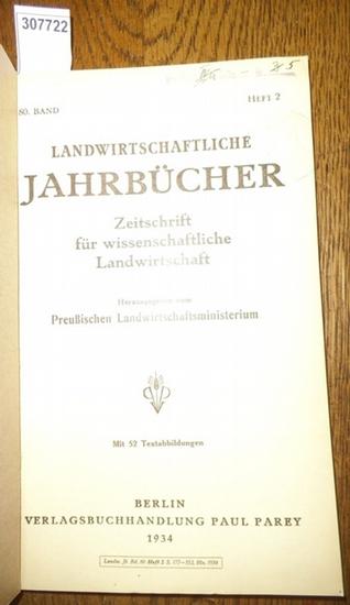 Landwirtschaftliche Jahrbücher. - Preußisches Lanwirtschaftsministerium (Hrsg.). - Kappen,H./ Hundt, Karl Wilhelm / Boekholt, K./ Heuser, W./ Könekamp, A./ Dingler, Max/ Husemann, C./ Klemm, M.: Landwirtschaftliche Jahrbücher. Zeitschrift für wissensch...