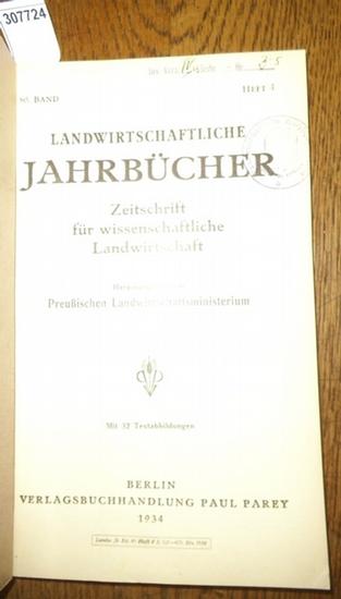 Landwirtschaftliche Jahrbücher. - Preußisches Landwirtschaftsministerium (Hrsg.). - Nieschling, Horst / Könekamp, E./ Klapp, E./ Siebecke, Fritz / Schmitt, L.: Landwirtschaftliche Jahrbücher. Zeitschrift für wissenschaftliche Landwirtschaft. Band 80 19...