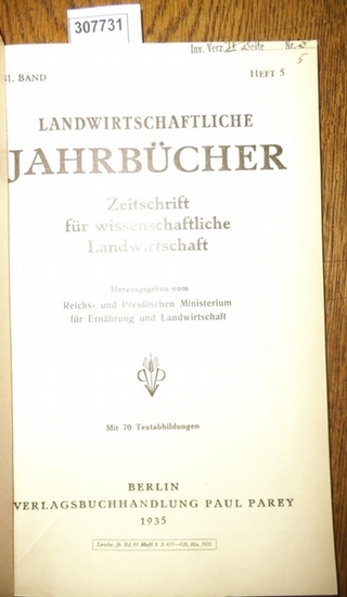Landwirtschaftliche Jahrbücher. - Reichs- und Preußisches Ministerium für Ernährung und Landwirtschaft (Hrsg.). - Schnelle,Fritz / Heiser, Franz / Rheinwald, H./ Preuschen, G./ Kreutz, Wilhelm: Landwirtschaftliche Jahrbücher. Zeitschrift für wissenscha... 0